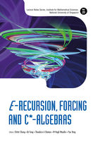 E-Recursion, Forcing and C*-Algebras, Chitat Chong
