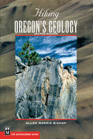 Hiking Oregon's Geology 2E, Ellen Morris Bishop, John Eliot Allen
