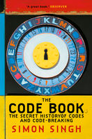 The Code Book: The Secret History of Codes and Code-breaking, Simon Singh