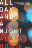 All Day and a Night, Alafair Burke