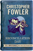 Reconciliation Day, Christopher Fowler