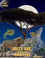 Buzz Bee, the Amazing Honeybee, Sue Hart