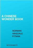 A Chinese Wonder Book, Norman Hinsdale Pitman