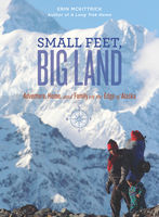 Small Feet Big Land, Erin McKittrick