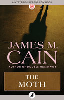 The Moth, James Cain