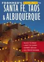 Frommer's EasyGuide to Santa Fe, Taos and Albuquerque, Barbara Laine, Don Laine