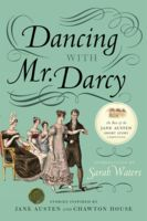 Dancing With Mr Darcy, Sarah Waters