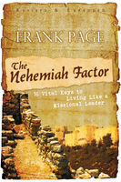 The Nehemiah Factor (Revised and Expanded), Frank Page