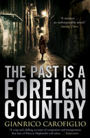 The Past is a Foreign Country, Gianrico Carofiglio