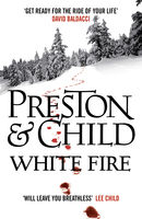 White Fire, Douglas Preston, Lincoln Child