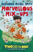 Alexander McCall Smith's Marvellous Mix-ups, Alexander McCall Smith