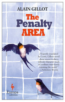 Penalty Area, Alain Gillot