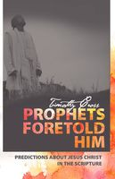 Prophets Foretold Him, Timothy Cross