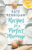 Recipe for a Perfect Marriage, Kate Kerrigan