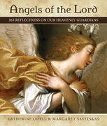 Angels of the Lord, Catherine Odell, Margaret Savitskas
