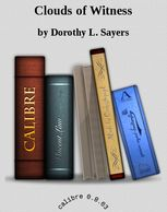 Clouds of Witness, Dorothy L.Sayers
