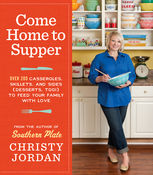Come Home to Supper, Christy Jordan