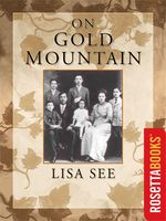 On Gold Mountain, Lisa See