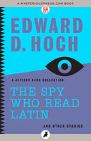 The Spy Who Read Latin: And Other Stories, Edward D.Hoch