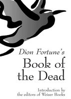 Dion Fortune's Book of the Dead, Dion Fortune