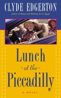 Lunch at the Piccadilly, Clyde Edgerton
