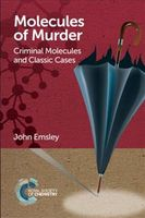 Molecules of Murder, John Emsley