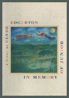 In Memory of Junior, Clyde Edgerton