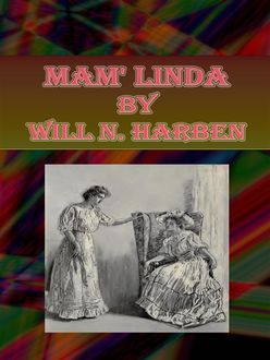 Mam' Linda, Will N.Harben