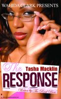 The The Response, Tasha Macklin