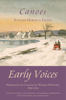 Canoes, Barbara Robertson, Elizabeth Jane Errington, Juliana Horatia Ewing, Mary Alice Downie