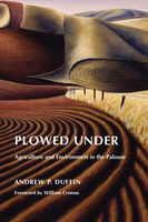 Plowed Under, Andrew P.Duffin