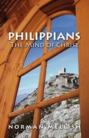 Philippians The Mind of Christ, Norman Mellish