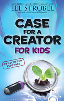 Case for a Creator for Kids, Lee Strobel