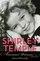 Shirley Temple, Anne Edwards