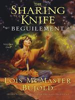 The Sharing Knife: Beguilement, Lois McMaster Bujold