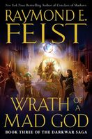 Wrath of a Mad God, Raymond Feist
