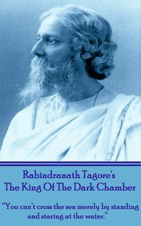 The King of the Dark Chamber, Rabindranath Tagore