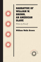 Narrative of William W. Brown, an American Slave, William Wells Brown