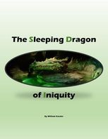 Sleeping Dragon of Iniquity, William Kassler