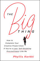 The Big Thing, Phyllis Korkki