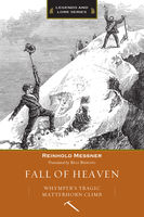 Fall of Heaven, Reinhold Messner