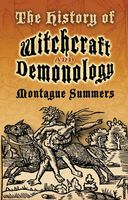 The History of Witchcraft and Demonology, Montague Summers