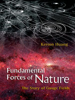 Fundamental Forces of Nature, Kerson Huang