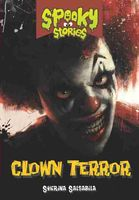 Clown Terror. Spooky Stories, Sherina Salsabila