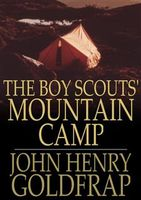 Boy Scouts' Mountain Camp, John Henry Goldfrap