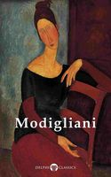 Delphi Complete Paintings of Amedeo Modigliani (Illustrated), Amedeo Modigliani, Peter Russell