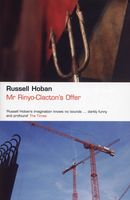 Mr Rinyo-Clacton's Offer, Russell Hoban