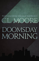 Doomsday Morning, C.L.Moore