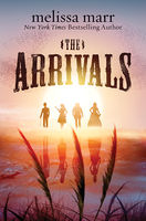 The Arrivals, Melissa Marr