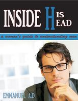 Inside His Head: Women's Guide to Understanding Men, Emmanuel Damilola